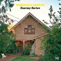 Wheedle's Groove, Kearney Barton