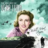 Vera Lynn, We'll Meet Again: The Very Best of Vera Lynn
