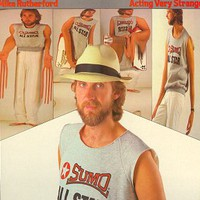 Mike Rutherford, Acting Very Strange