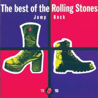The Rolling Stones, Jump Back: The Best Of The Rolling Stones 1971-1993 (Remastered)