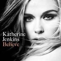 Katherine Jenkins, Believe