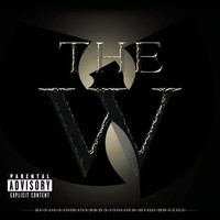 Wu-Tang Clan, The W
