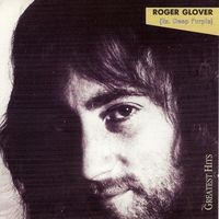 Roger Glover, Greatest Hits