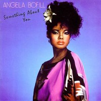 Angela Bofill, Something About You