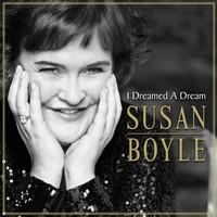 Susan Boyle, I Dreamed a Dream