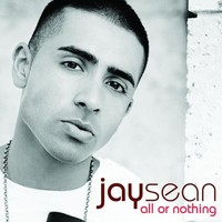Jay Sean, All or Nothing