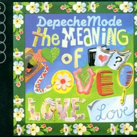 Depeche Mode, The Meaning of Love