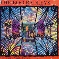 The Boo Radleys, Everything's Alright Forever