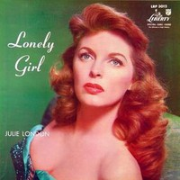Julie London, Lonely Girl