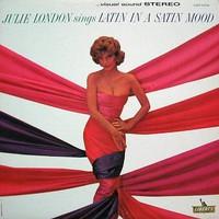 Julie London, Latin In A Satin Mood