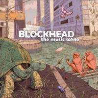 Blockhead, The Music Scene