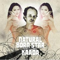 Kaada, Natural Born Star: Music From The Motion Picture