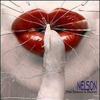 Nelson, The Silence Is Broken