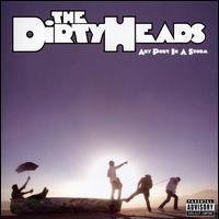 The Dirty Heads, Any Port in a Storm