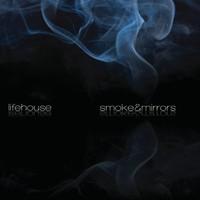 Lifehouse, Smoke & Mirrors