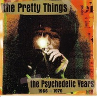 The Pretty Things, The Psychedelic Years 1966-1970