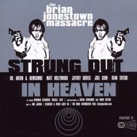 The Brian Jonestown Massacre, Strung Out in Heaven