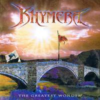 Khymera, The Greatest Wonder