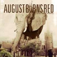 August Burns Red, Looks Fragile After All