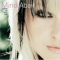 Mindi Abair, Come As You Are