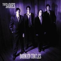 The Sadies, Darker Circles