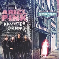 Ariel Pink's Haunted Graffiti, Before Today