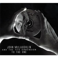 John McLaughlin and the 4th Dimension, To the One