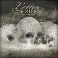 Letter To The Exiles, The Shadow Line