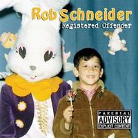 Rob Schneider, Registered Offender