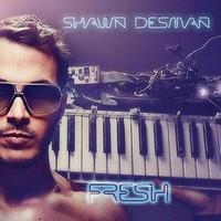 Shawn Desman, Fresh