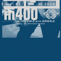 Filter, The Trouble With Angels