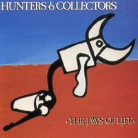 Hunters & Collectors, The Jaws of Life
