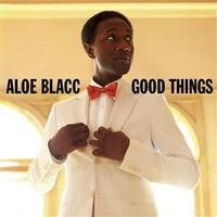 Aloe Blacc, Good Things