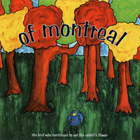 of Montreal, The Bird Who Continues to Eat the Rabbit's Flower