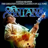 Santana, Guitar Heaven: The Greatest Guitar Classics of All Time