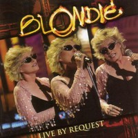 Blondie, Live by Request