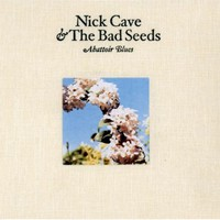 Nick Cave & The Bad Seeds, Abattoir Blues / The Lyre of Orpheus