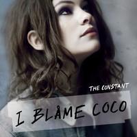 I Blame Coco, The Constant