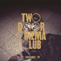 Two Door Cinema Club, Tourist History (Deluxe Edition)