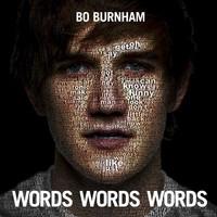 Bo Burnham, Words Words Words