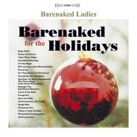 Barenaked Ladies, Barenaked for the Holidays