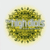The High Dials, A New Devotion
