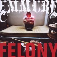Emmure, Felony