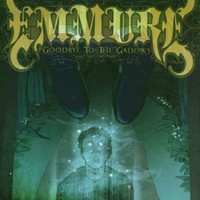 Emmure, Goodbye to the Gallows
