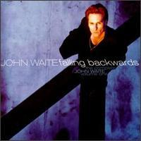 Various Artists, The Complete John Waite, Volume One: Falling Backwards