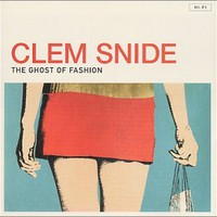 Clem Snide, The Ghost of Fashion