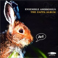 Ensemble Ambrosius, The Zappa Album