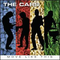 The Cars, Move Like This