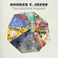 Booker T. Jones, The Road From Memphis