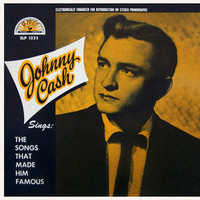 Johnny Cash, Sings the Songs That Made Him Famous